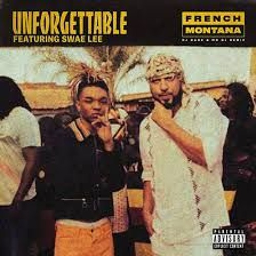 French Montana – Unforgettable ft. Swae Lee